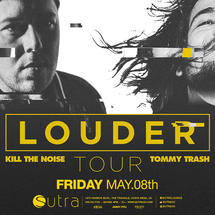 Tommy Trash & Kill The Noise