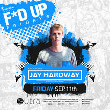 F*d Up Fridays Featuring Jay Hardway