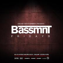 Bassmnt Fridays